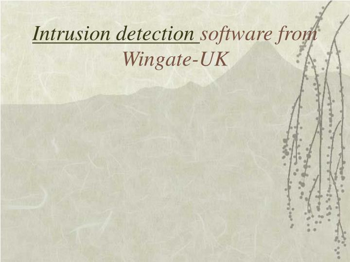 intrusion detection software from wingate uk n.