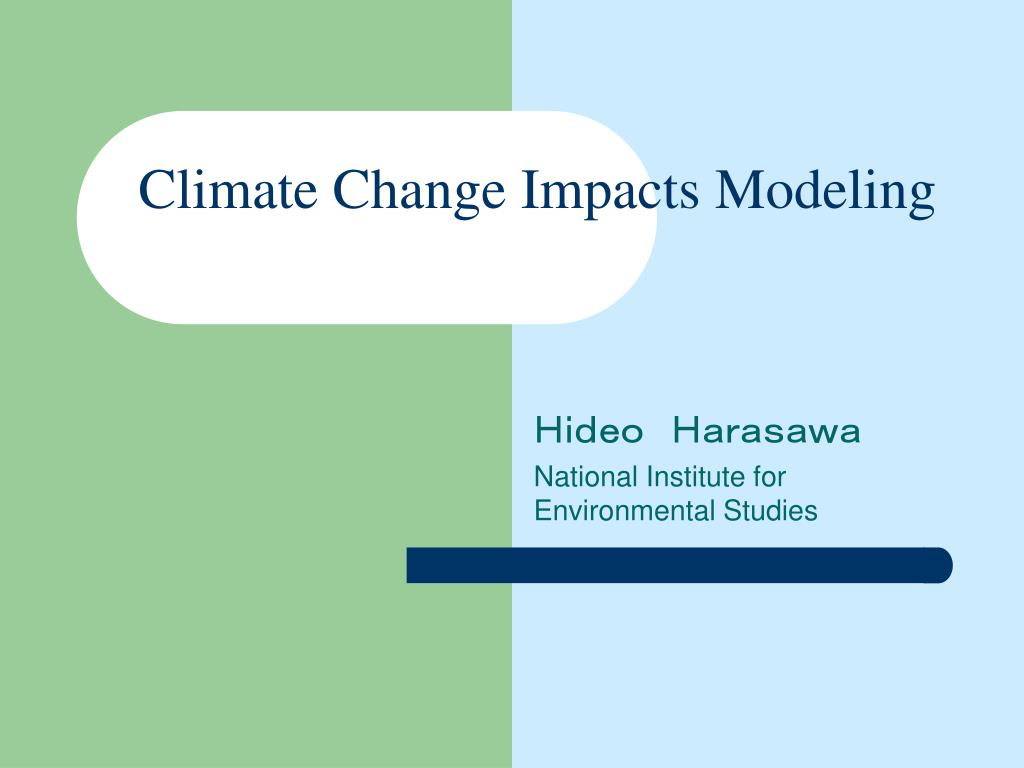 climate change impacts modeling l.