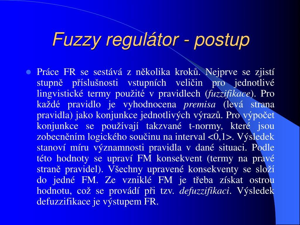 Fuzzy regulátor - postup