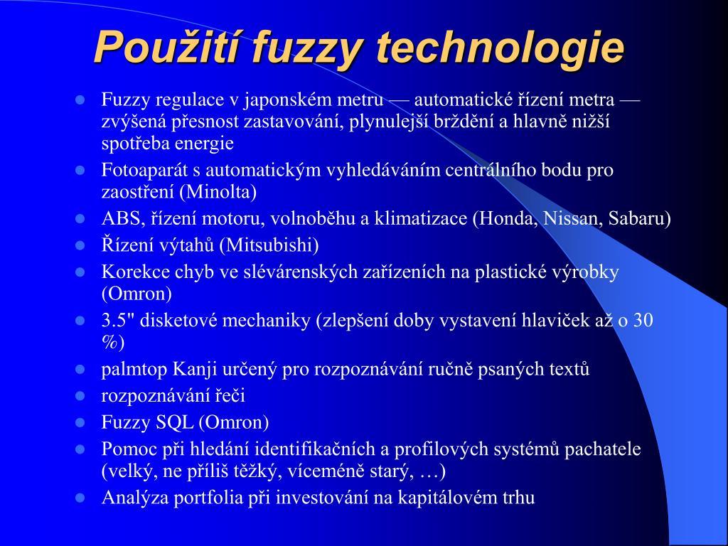 Použití fuzzy technologie