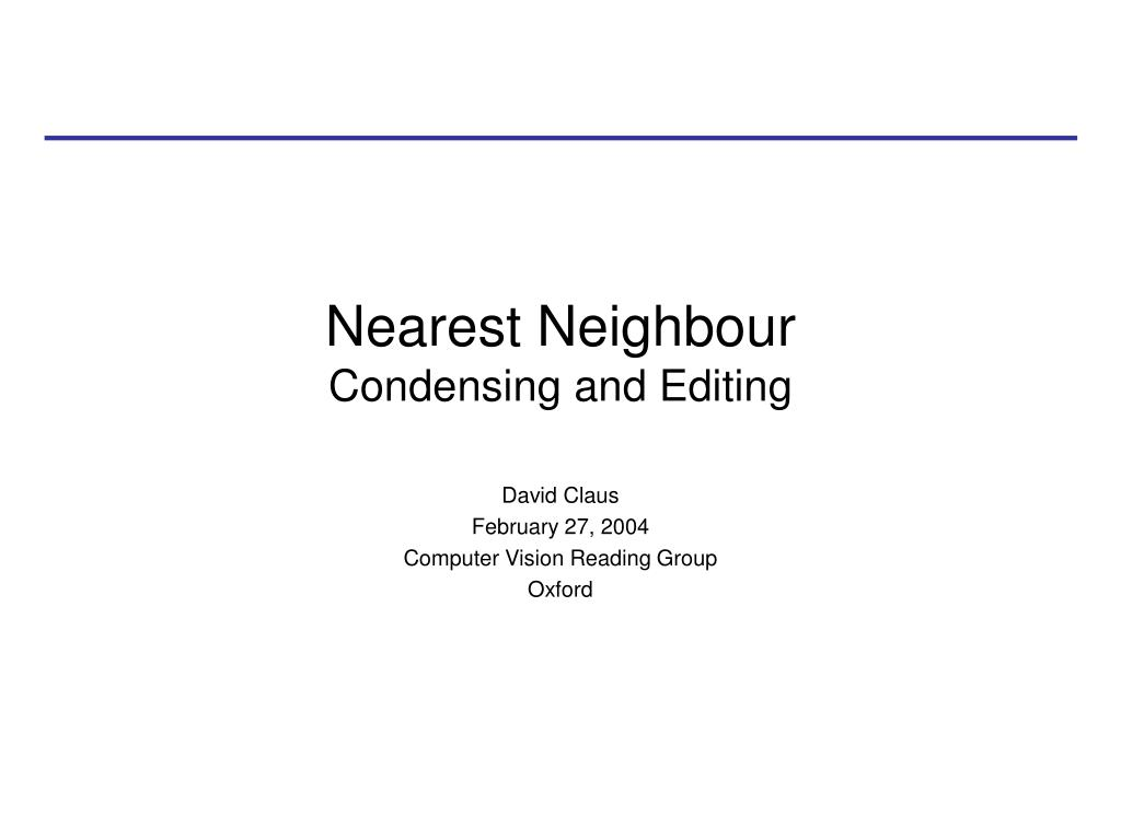 nearest neighbour condensing and editing l.