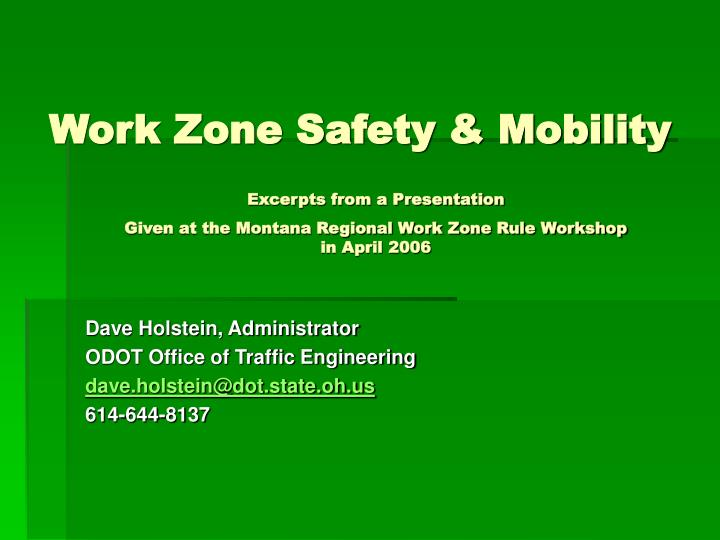 Work zone safety mobility