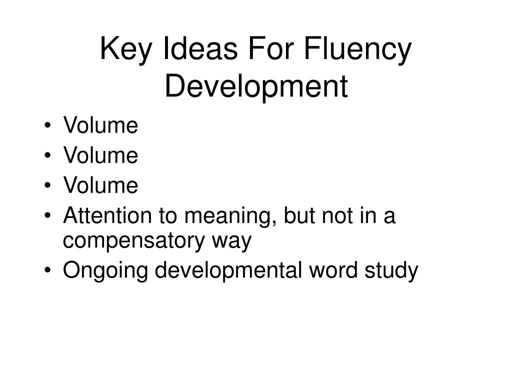 Key Ideas For Fluency Development