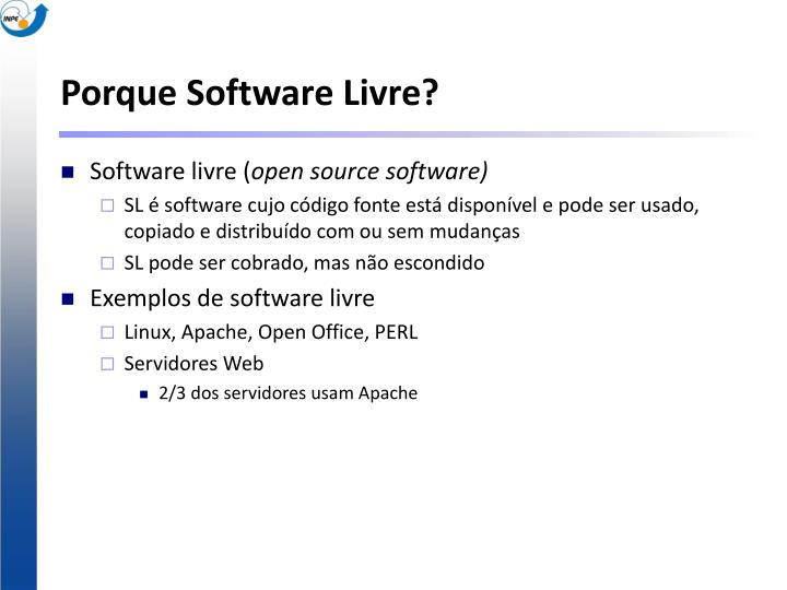 Porque software livre
