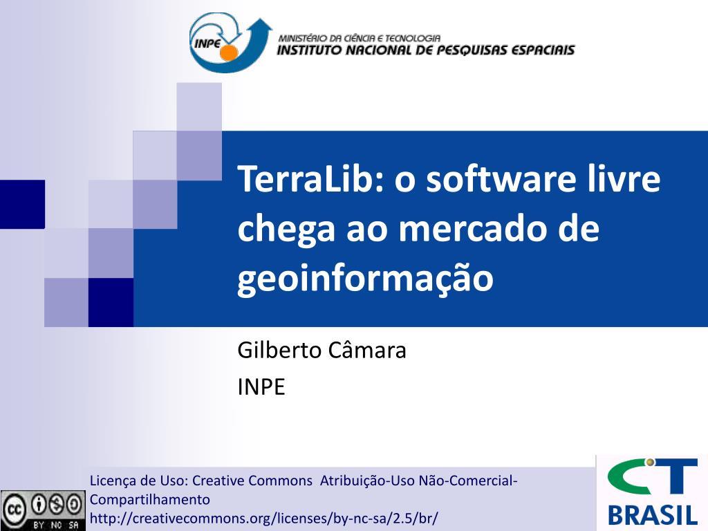TerraLib: o software livre chega ao mercado de geoinformação