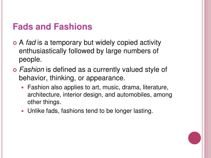 Fads and Fashions
