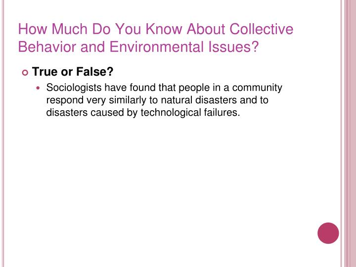 How Much Do You Know About Collective Behavior and Environmental Issues?
