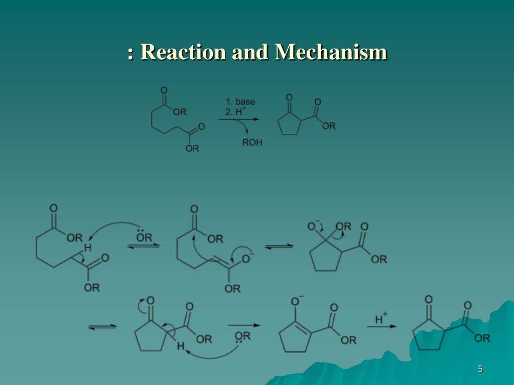 : Reaction and Mechanism
