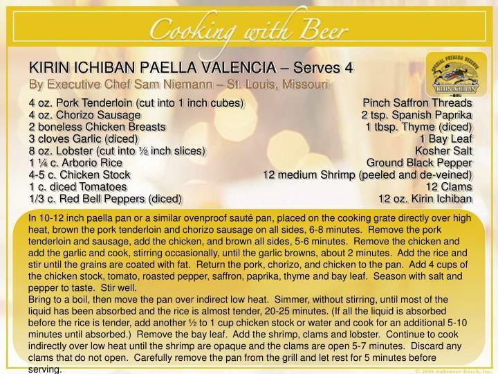 KIRIN ICHIBAN PAELLA VALENCIA – Serves 4