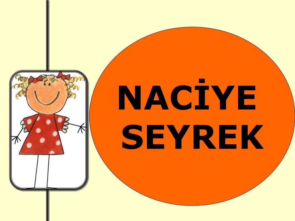 NACİYE
