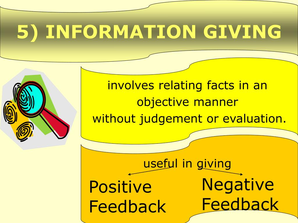 5) INFORMATION GIVING
