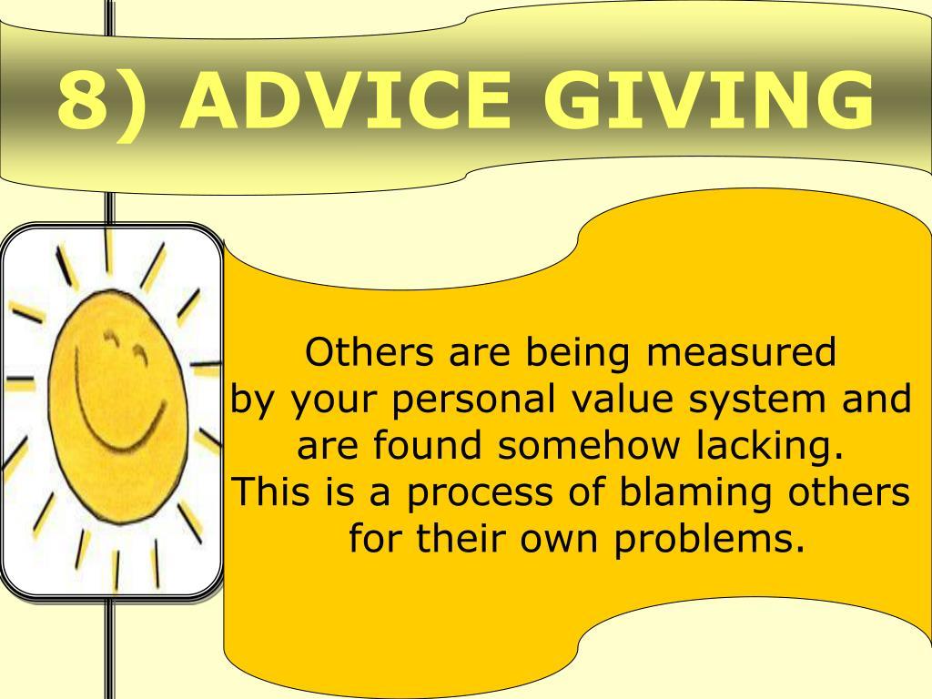 8) ADVICE GIVING