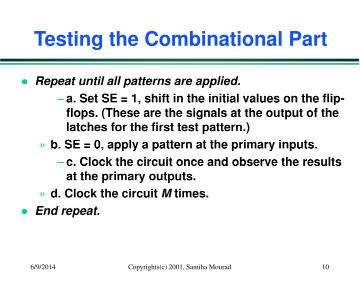 Testing the Combinational Part
