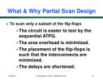 what why partial scan design