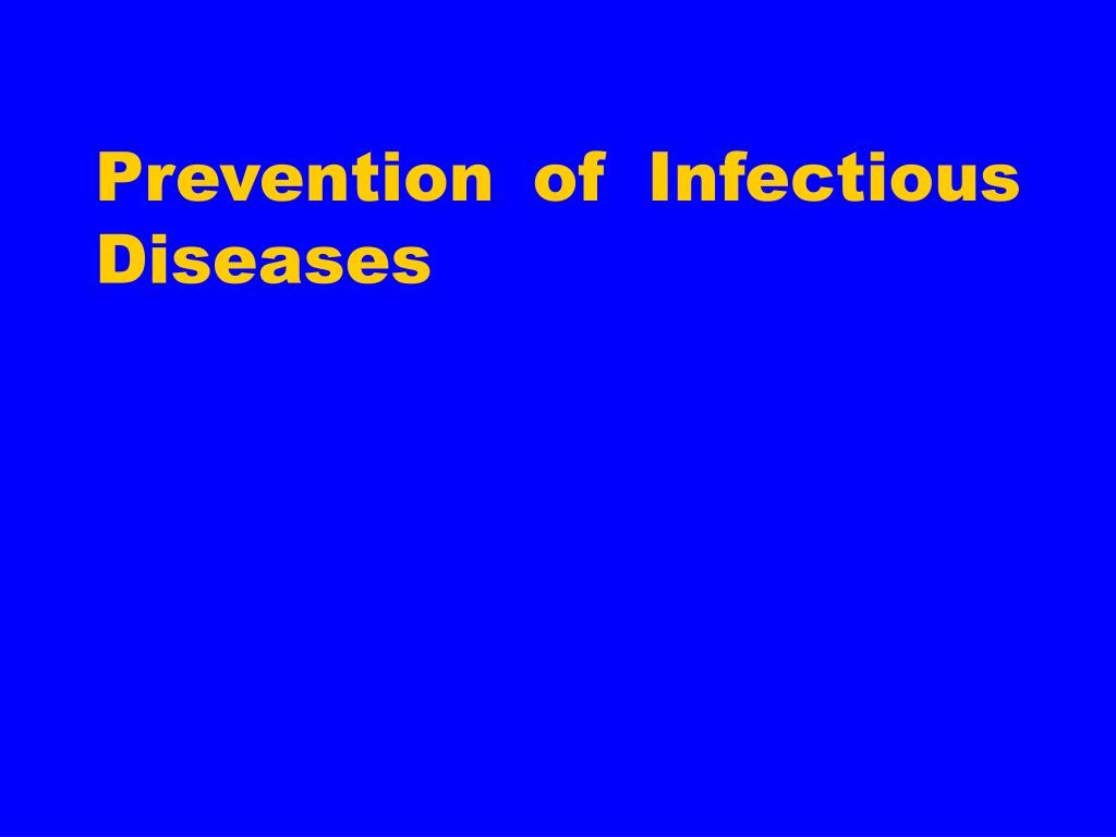 Prevention of Infectious Diseases