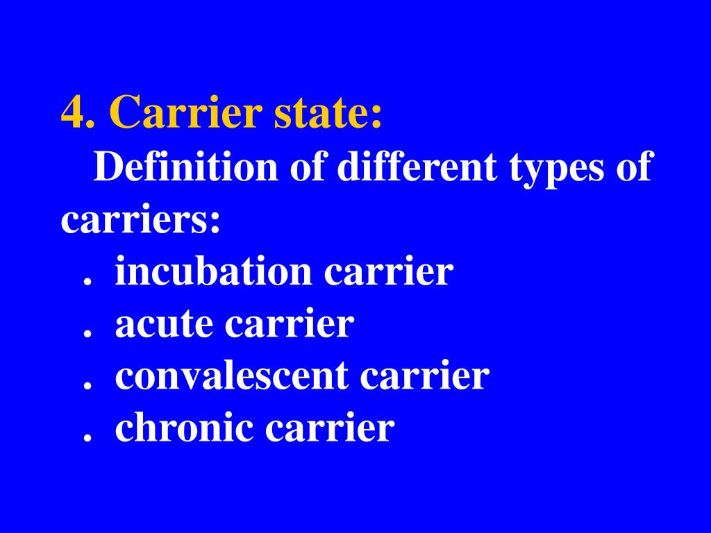4. Carrier state: