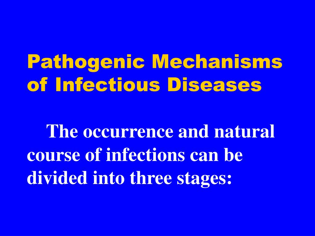 Pathogenic Mechanisms of Infectious Diseases