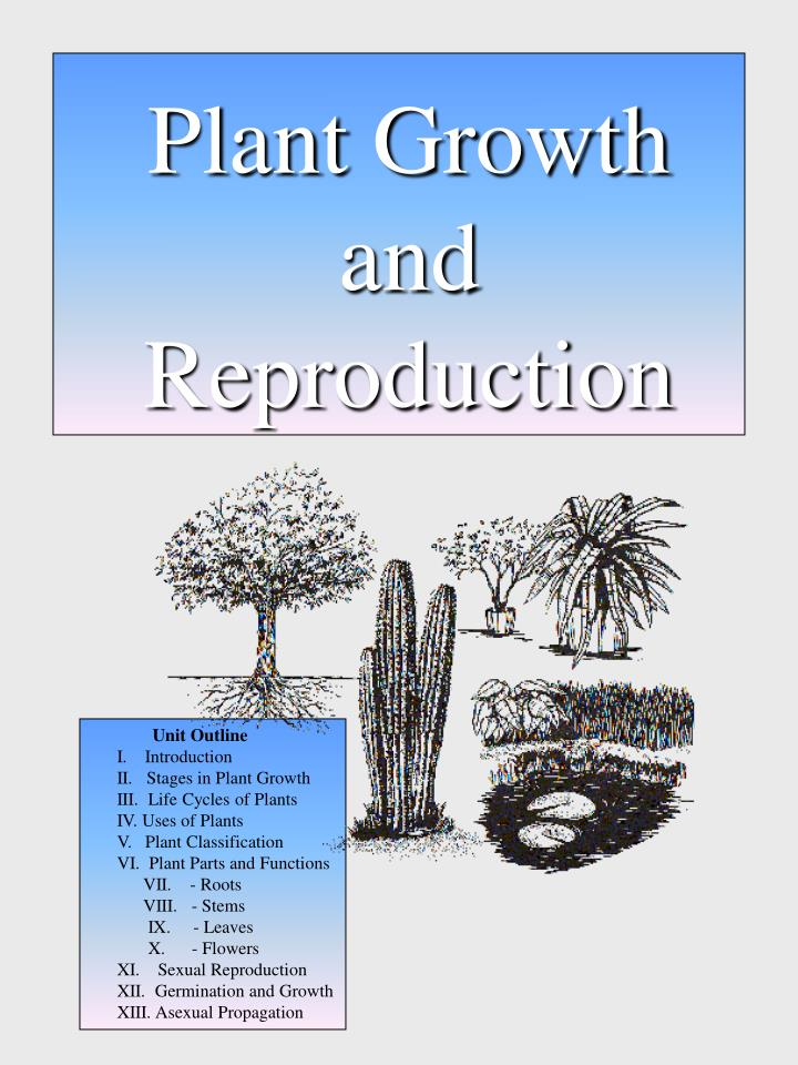 plant growth and reproduction n.
