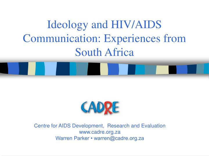 ideology and hiv aids communication experiences from south africa n.