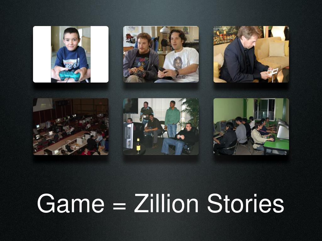 Game = Zillion Stories