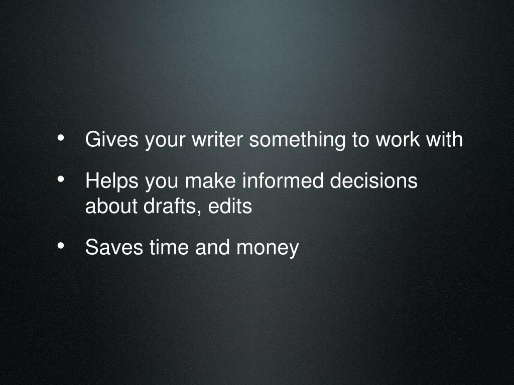 Gives your writer something to work with