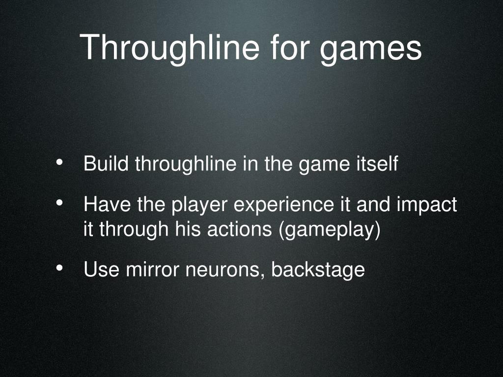 Throughline for games