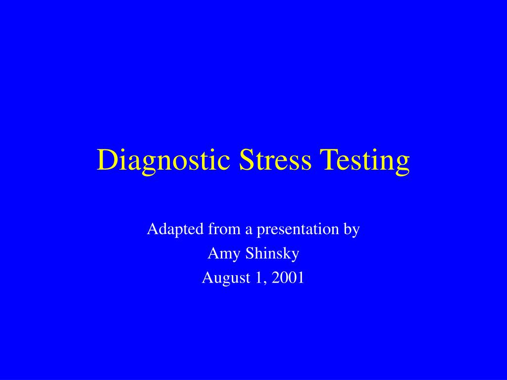 diagnostic stress testing l.