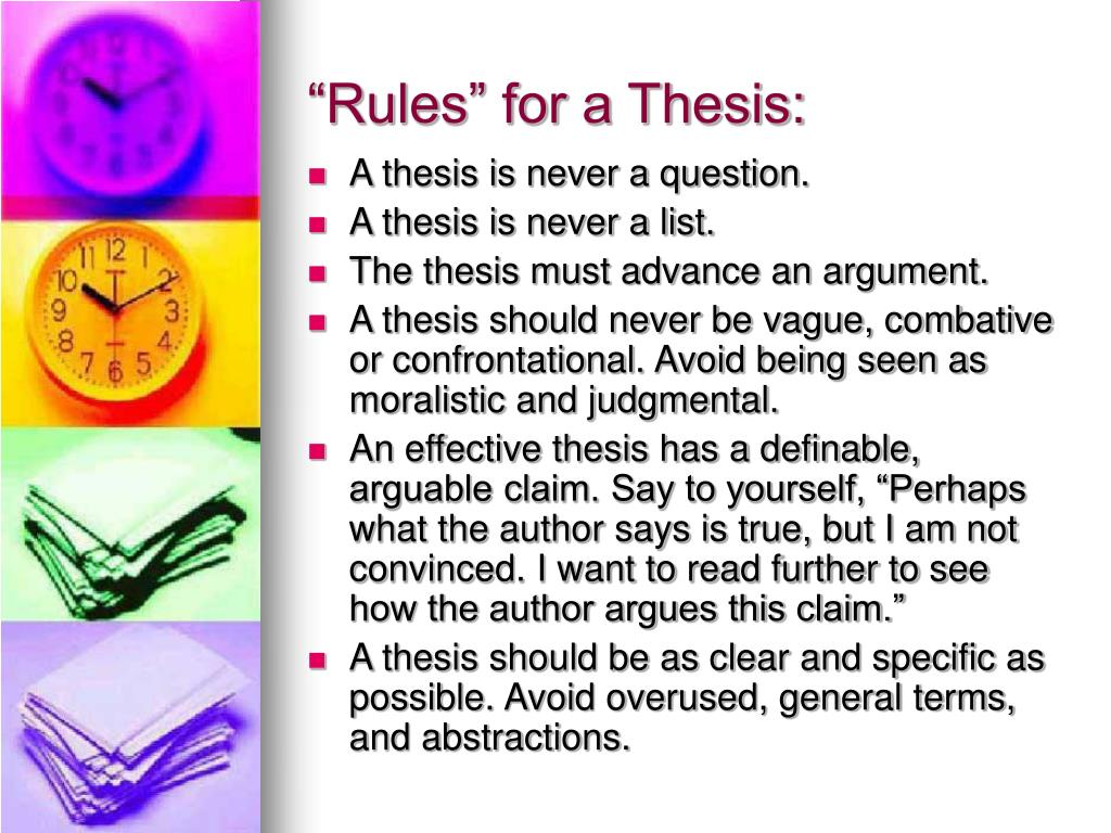 """Rules"" for a Thesis:"