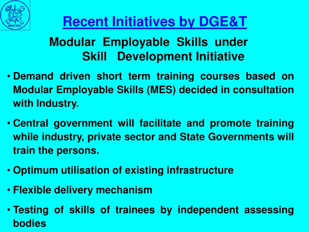 Recent Initiatives by DGE&T