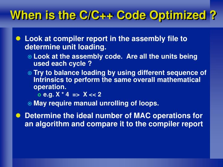 When is the C/C++ Code Optimized ?