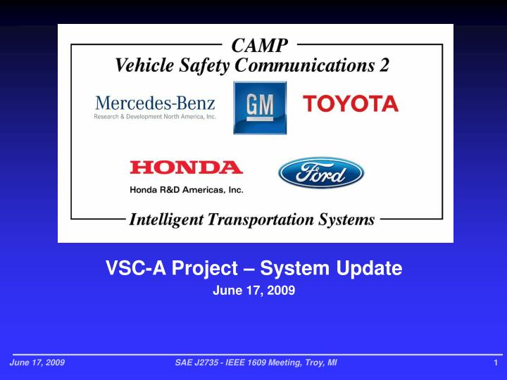 VSC-A Project – System Update
