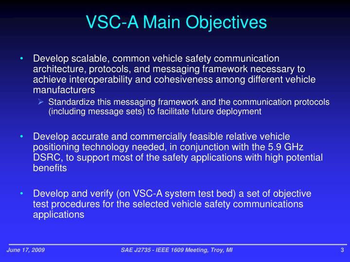 VSC-A Main Objectives