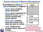 review normal c memory management