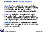 tradeoffs of allocation policies