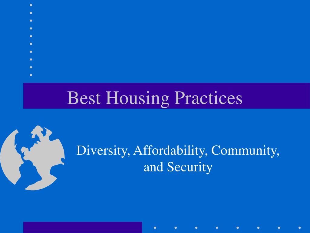 best housing practices l.