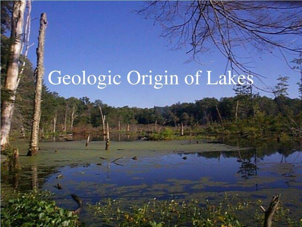 geologic origin of lakes l.