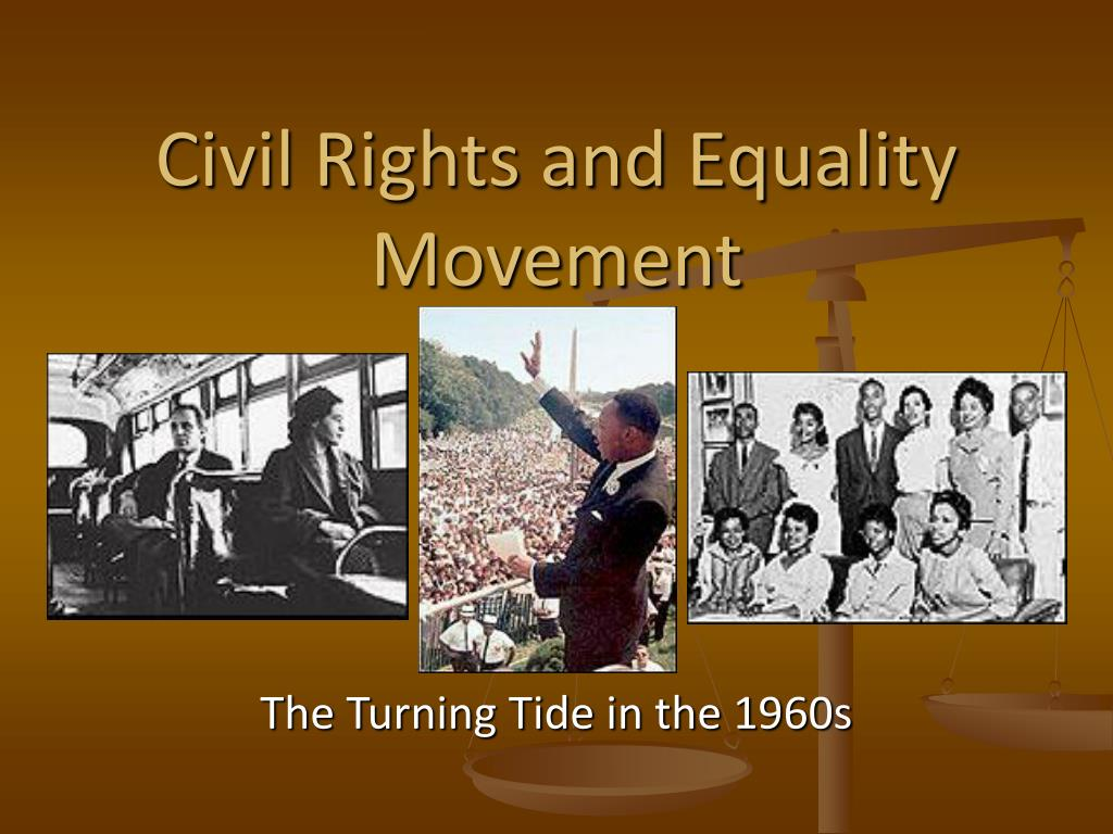 civil rights and equality movement l.
