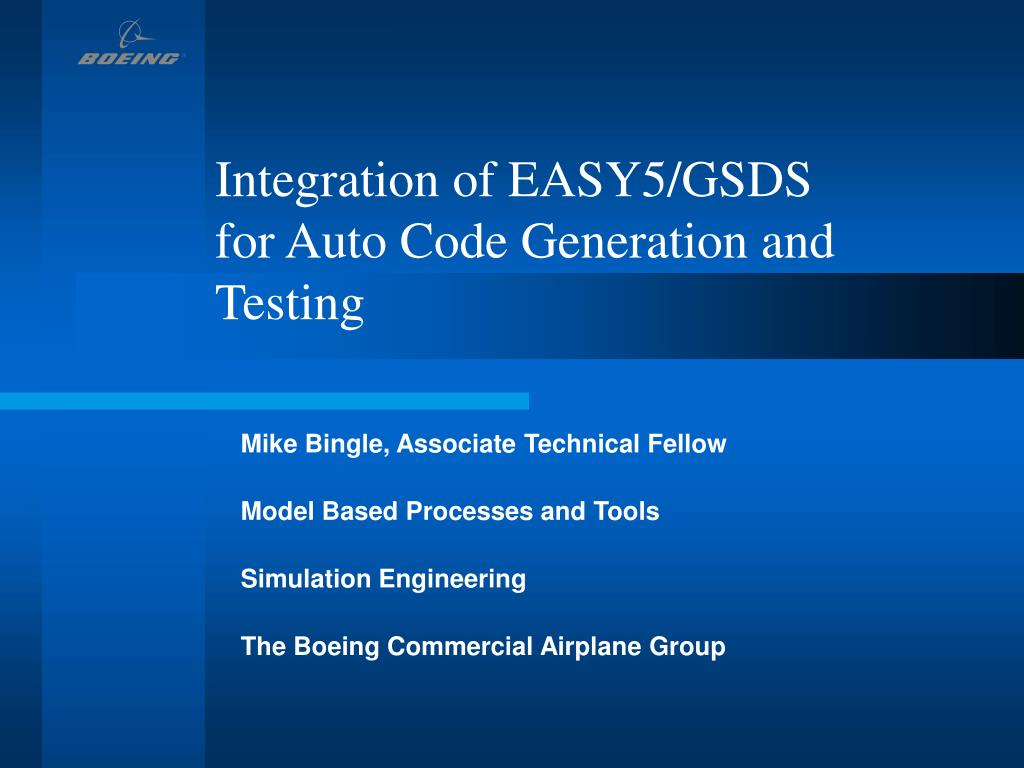 integration of easy5 gsds for auto code generation and testing l.