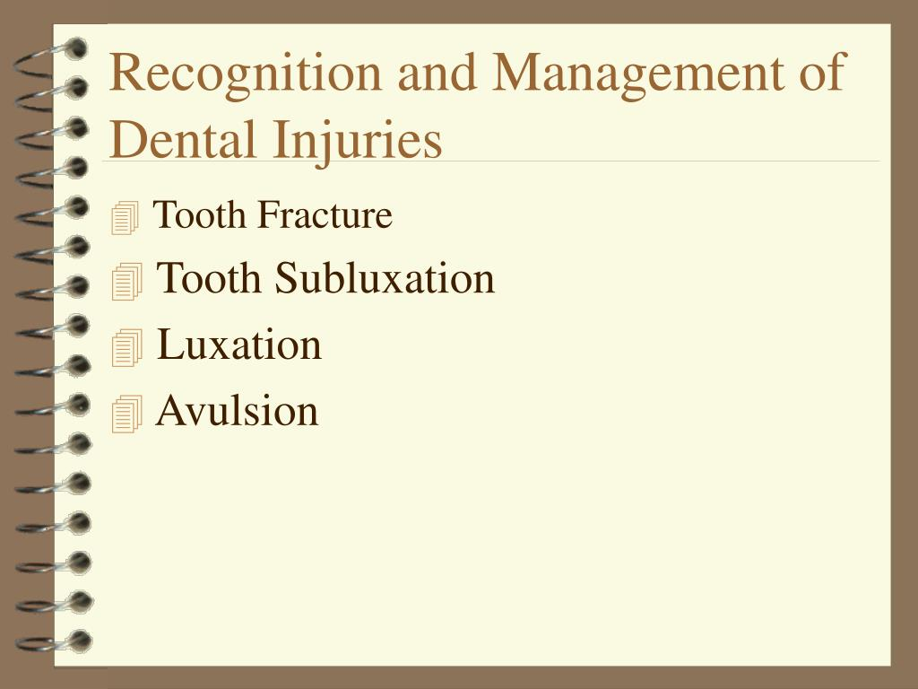 Recognition and Management of Dental Injuries
