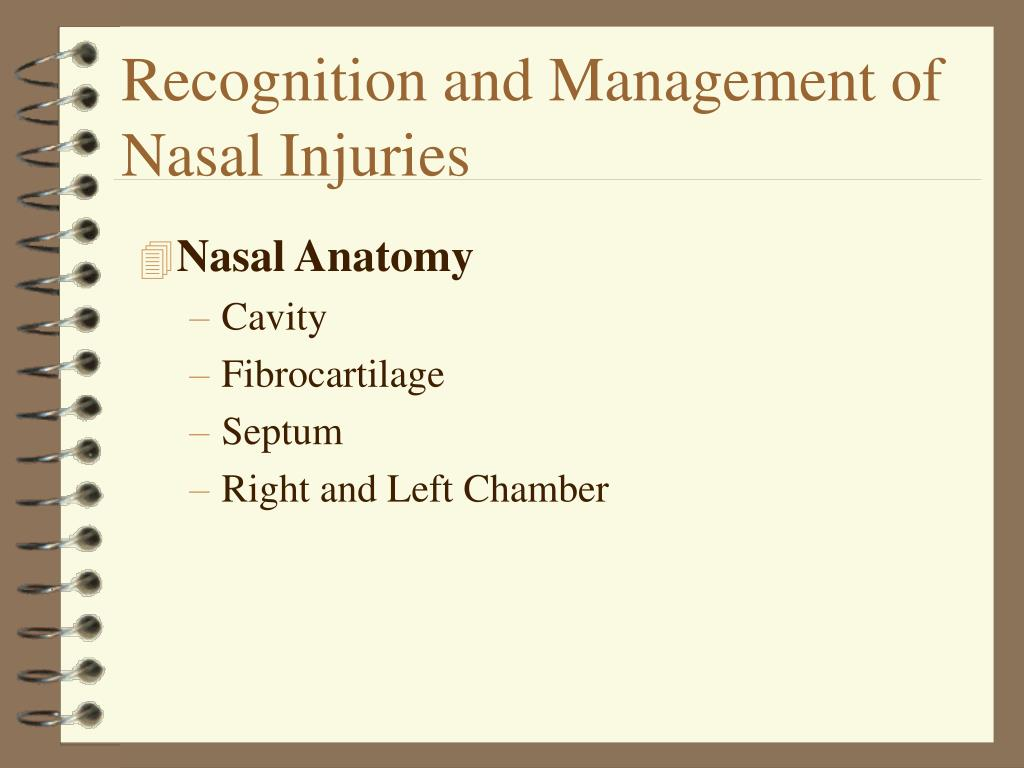 Recognition and Management of Nasal Injuries