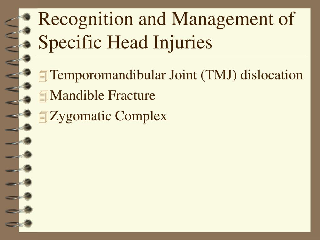 Recognition and Management of Specific Head Injuries