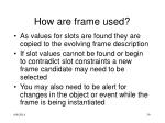 how are frame used1