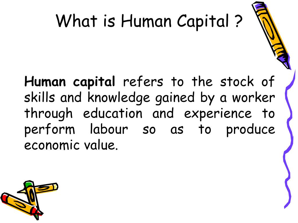 What is Human Capital ?
