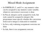mixed mode assignment
