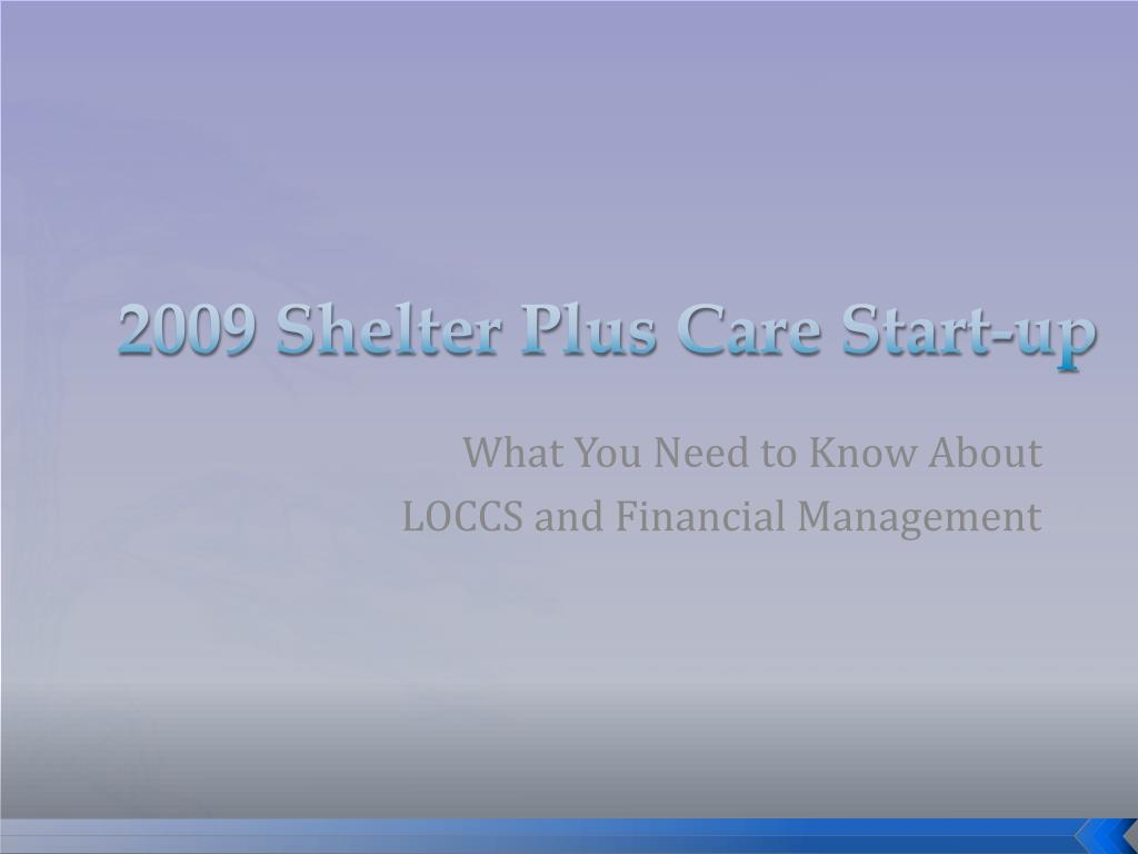 2009 shelter plus care start up l.