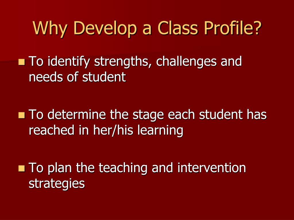 Why Develop a Class Profile?