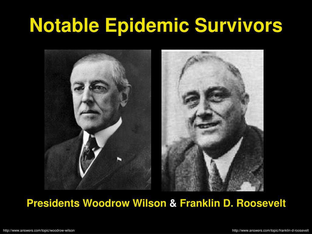 Notable Epidemic Survivors