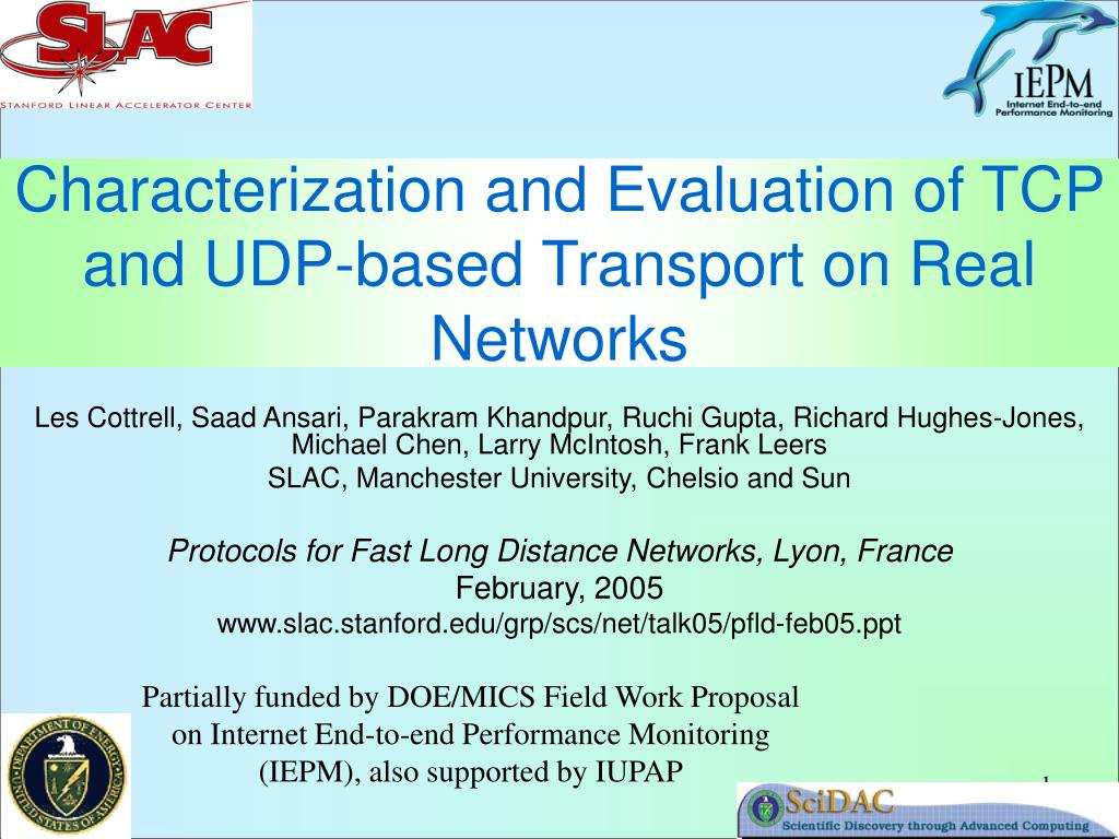 characterization and evaluation of tcp and udp based transport on real networks l.