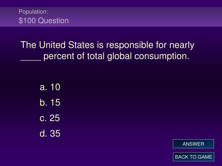 Population 100 question