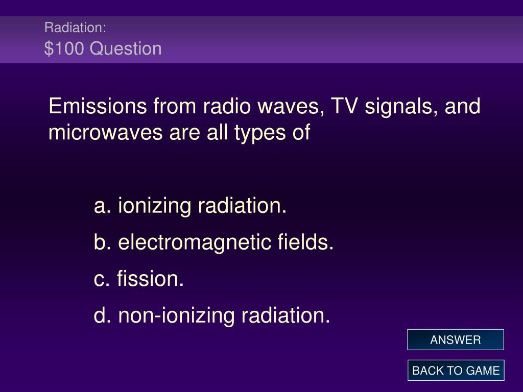 Radiation: